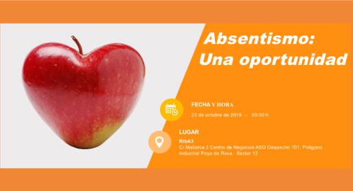Absentismo: Una oportunidad</br>23 octubre