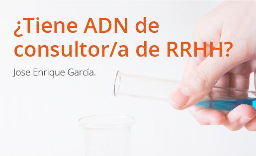 ¿Tiene ADN de Consultor de RRHH?