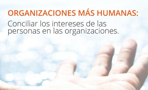 Organizaciones más humanas