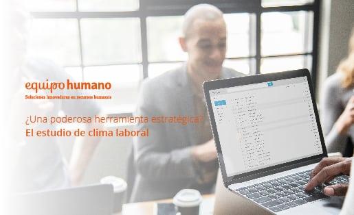 Estudio de clima laboral: Una poderosa herramienta estratégica