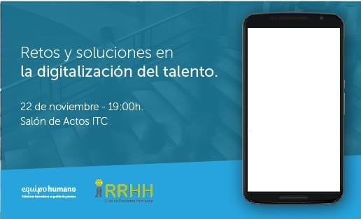 Retos y soluciones en la digitalización del talento.<br>22 de noviembre