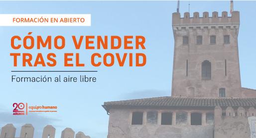 Cómo vender tras el COVID: Formación en abierto </br>21 mayo