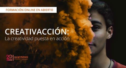 Creativacción: Creatividad puesta en ación. Formación online </br>12 y 14 mayo