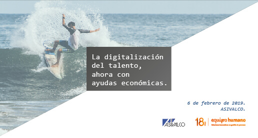 La digitalización del talento, ahora con ayudas.<br>6 de febrero