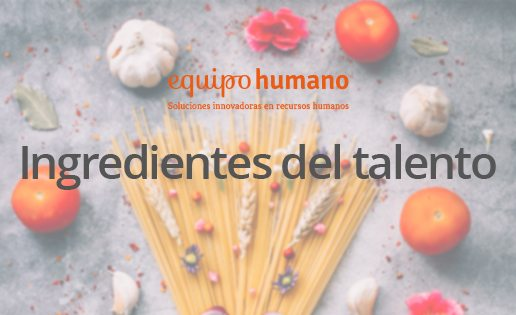Ingredientes del talento