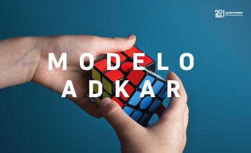 ¿Conoces el Modelo ADKAR de gestión el cambio? Te llevará 3 minutos leerlo y te ahorrará muchas horas.