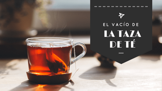 Lidera-té. El vacío de la taza de té (una fábula sobre liderazgo)
