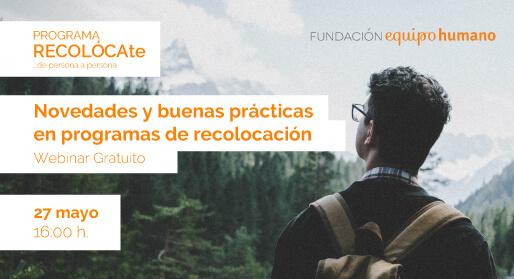 Webinar: Novedades y buenas prácticas en programas de recolocación</br>27 mayo