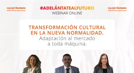 Webinar: Transformación cultural en la nueva normalidad.</br>17 junio